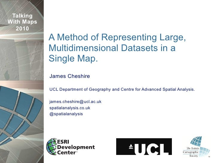 Talking With Maps    2010             A Method of Representing Large,             Multidimensional Datasets in a          ...