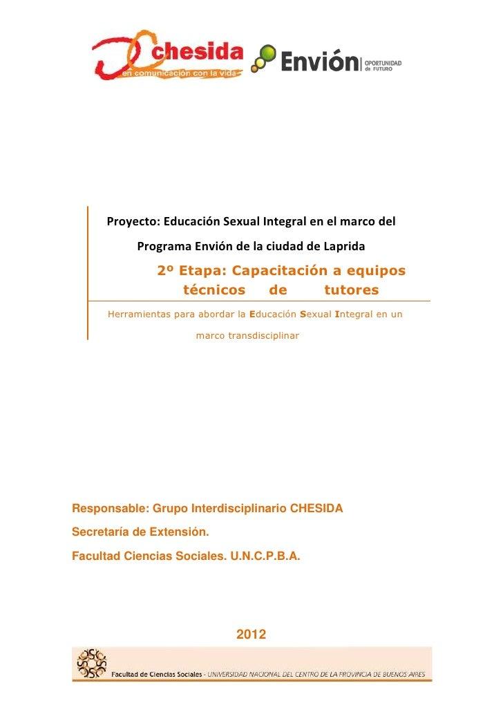 Proyecto: Educación Sexual Integral en el marco del           Programa Envión de la ciudad de Laprida               2º Eta...