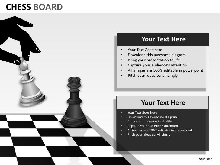 CHESS BOARD                           Your Text Here              •   Your Text Goes here              •   Download this a...