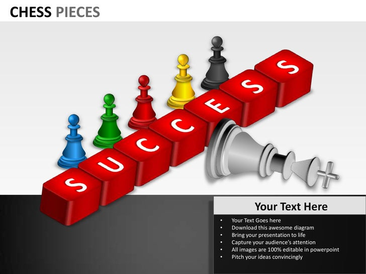 CHESS PIECES                           Your Text Here               •   Your Text Goes here               •   Download thi...