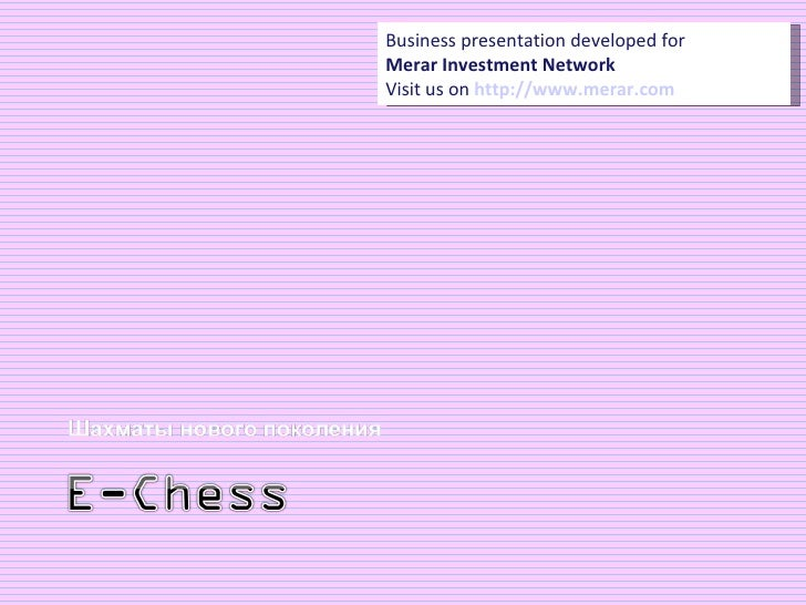 Producer of Interactive Chessboard Is Looking for Investors on Merar