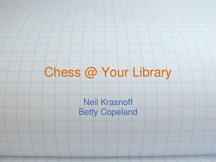 Chess @  your library