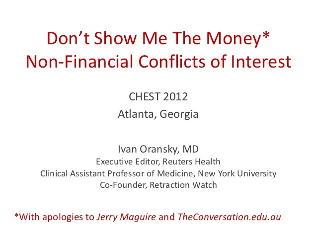 Don't Show Me The Money*  Non-Financial Conflicts of Interest                           CHEST 2012                        ...