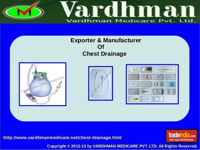 Chest Drainage Exporter, Manufacturer, VARDHMAN MEDICARE PVT. LTD., Delhi