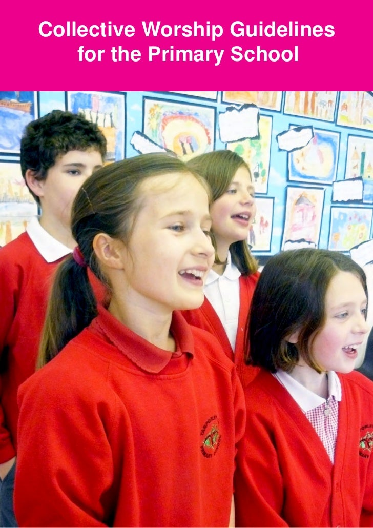 Collective Worship Guidelines    for the Primary School