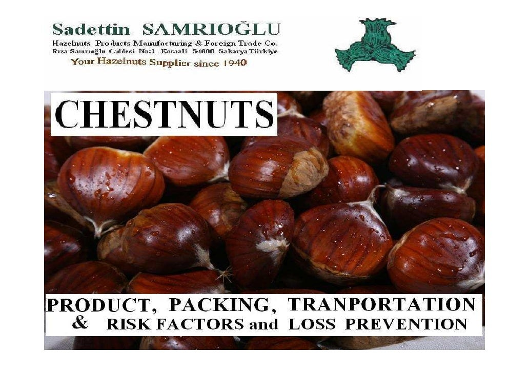 Chestnuts : Packing, Transporting And Risk Factors