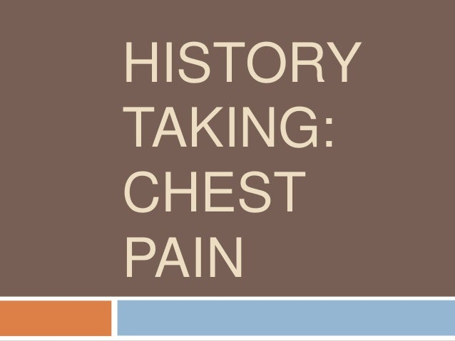 history taking : Chest pain