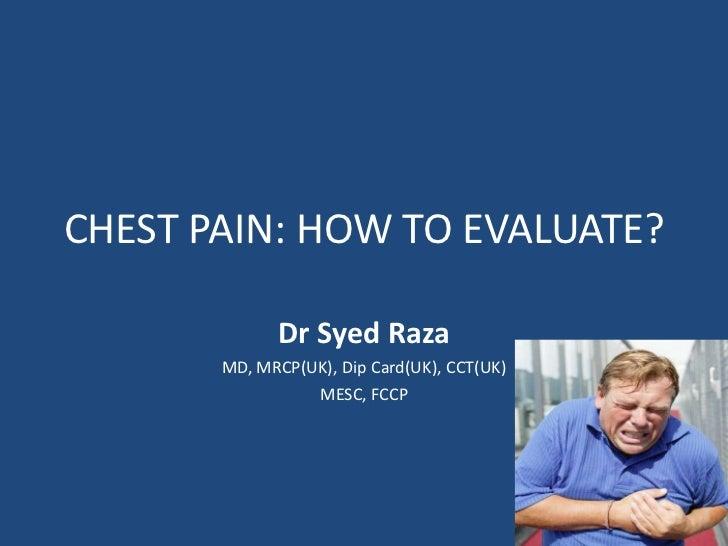 Chest pain presentation