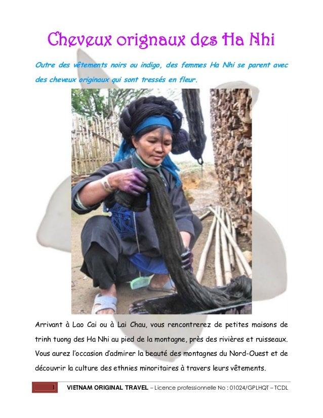 Cheveux orignaux des Ha Nhi Outre des vêtements noirs ou indigo, des femmes Ha Nhi se parent avec des cheveux originaux qu...