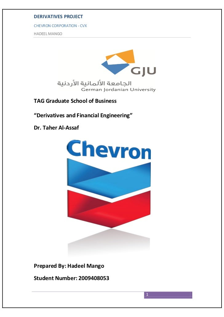 Chevron - Derivatives and Financial Engineering Project
