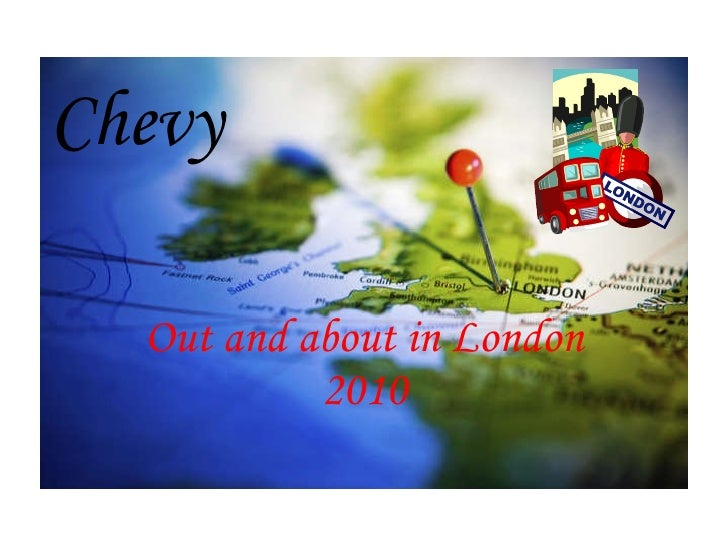 Chevy Visits London