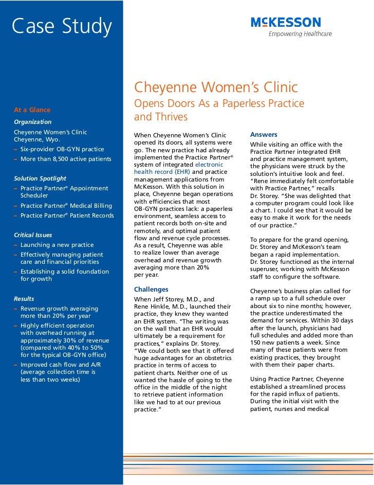 Case Study                                      Cheyenne Women's ClinicAt a Glance                                      Op...