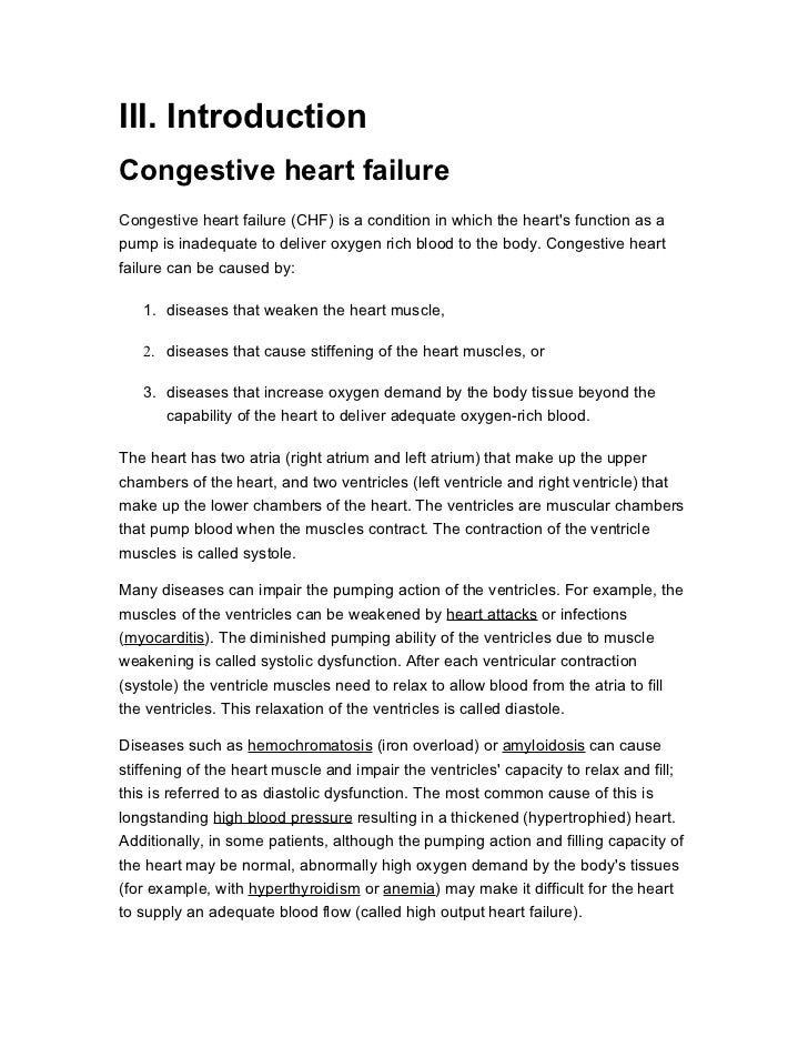 III. IntroductionCongestive heart failureCongestive heart failure (CHF) is a condition in which the hearts function as apu...