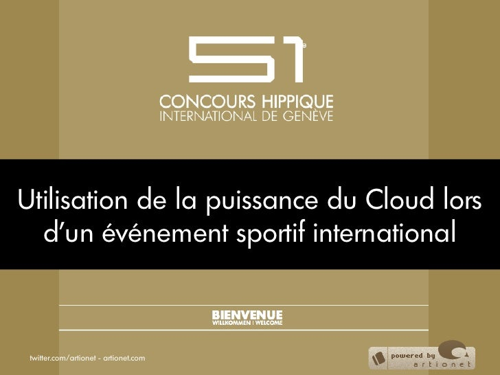 Utilisation de la puissance du Cloud lors  d'un événement sportif international twitter.com/artionet - artionet.com