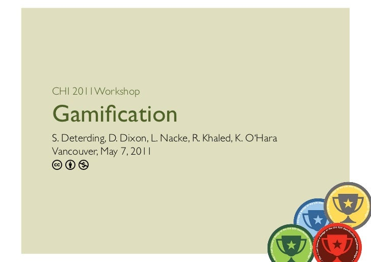 CHI 2011 Gamification Workshop