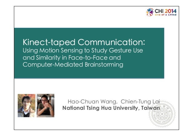 Kinect-taped communication: Using motion sensing to study gesture use and similarity in face-to-face and computer-mediated brainstorming