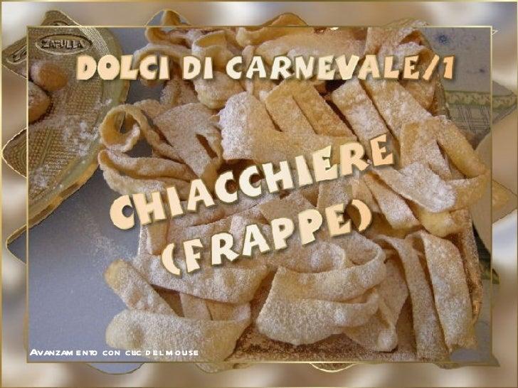 Chiacchiere o frappe, dolci di carnevale 1