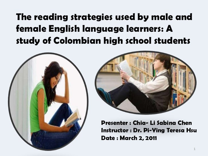 The reading strategies used by male andfemale English language learners: Astudy of Colombian high school students         ...