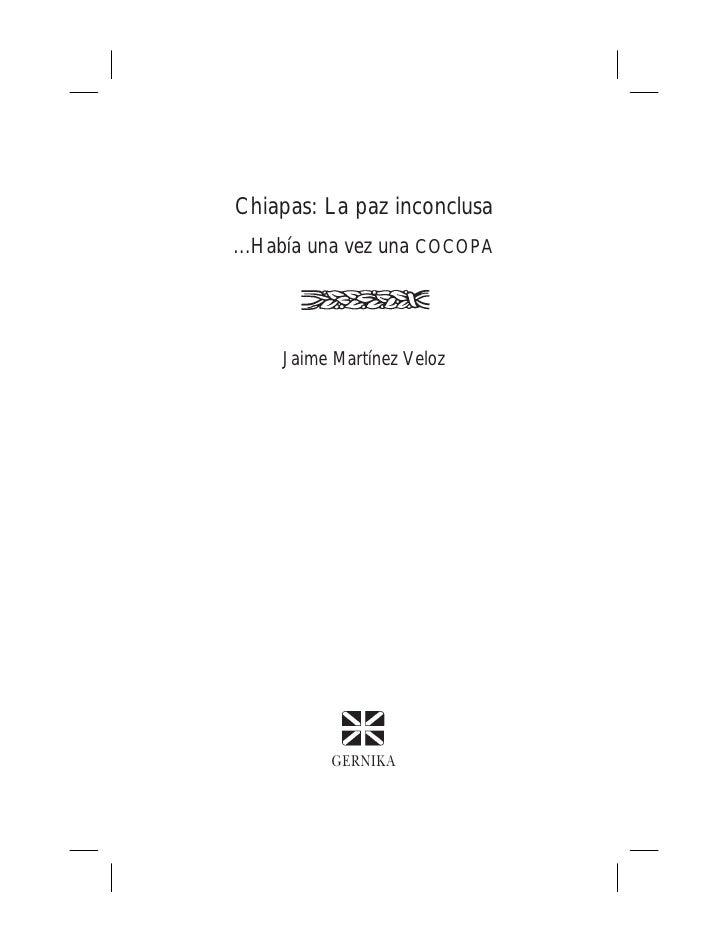 Chiapas: La paz inconclusa...Había una vez una COCOPA     Jaime Martínez Veloz           GERNIKA