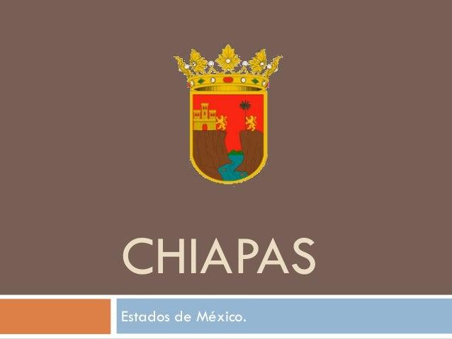 CHIAPASEstados de México.