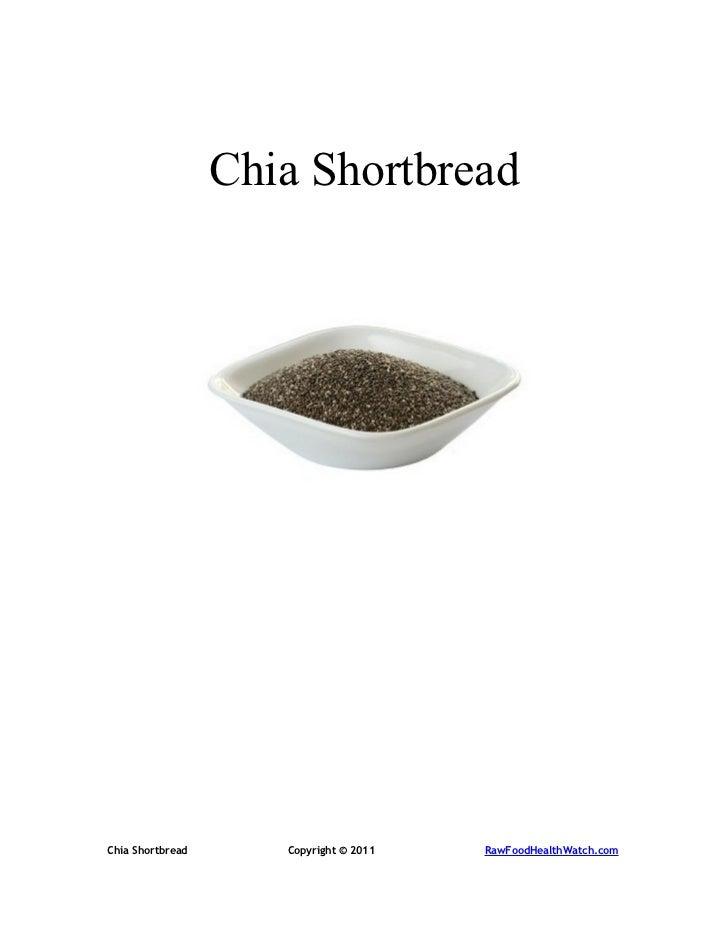 Chia ShortbreadChia Shortbread      Copyright © 2011   RawFoodHealthWatch.com