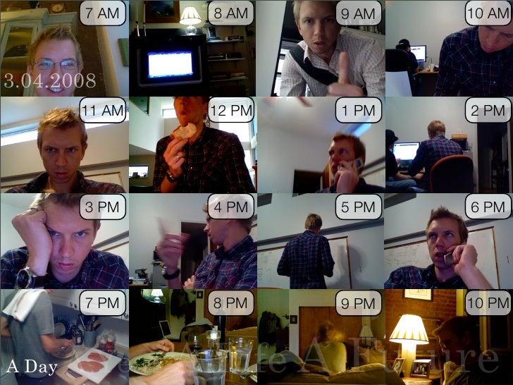 7 AM      8 AM           10 AM                            9 AM    3.04.2008         11 AM      12 PM          2 PM        ...