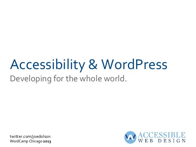 WordPress Accessibility: WordCamp Chicago