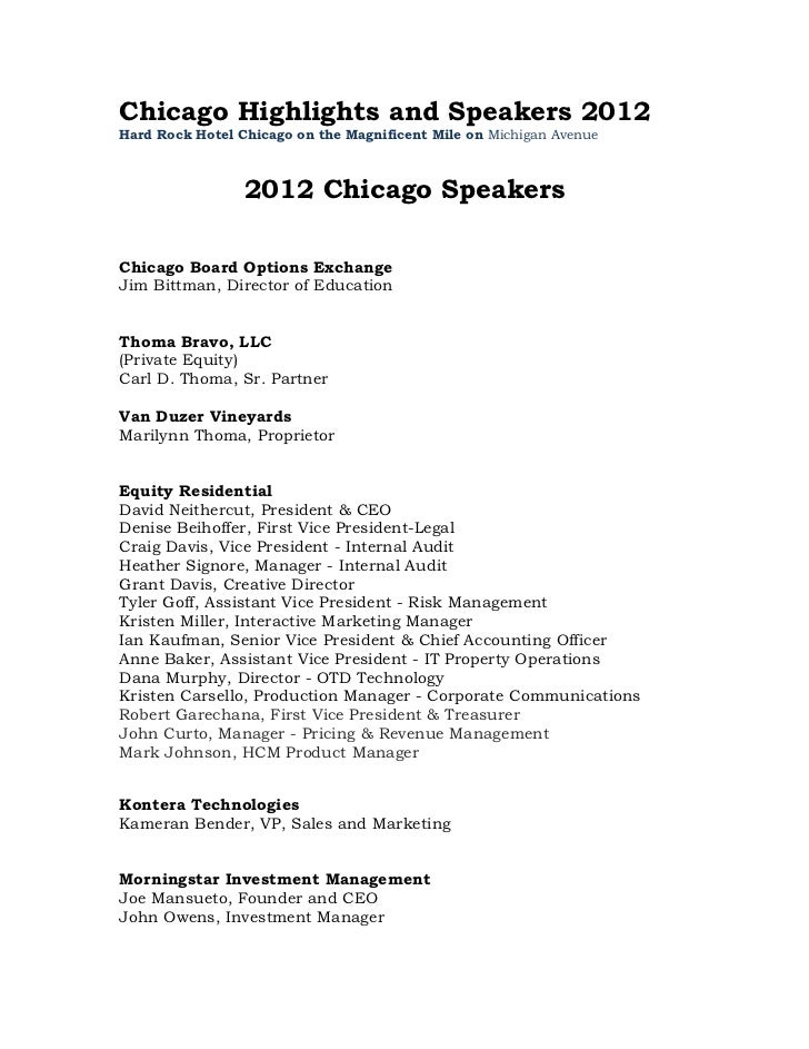 Chicago Highlights and Speakers 2012Hard Rock Hotel Chicago on the Magnificent Mile on Michigan Avenue                 201...
