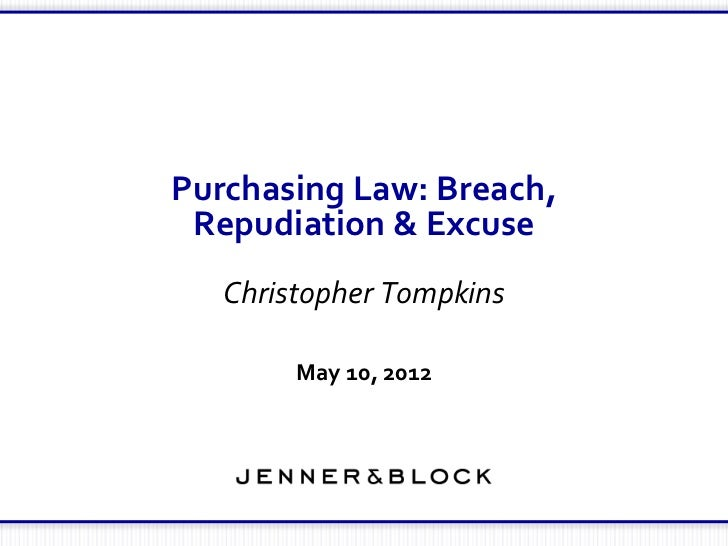 Purchasing Law: Breach, Repudiation, Excuse