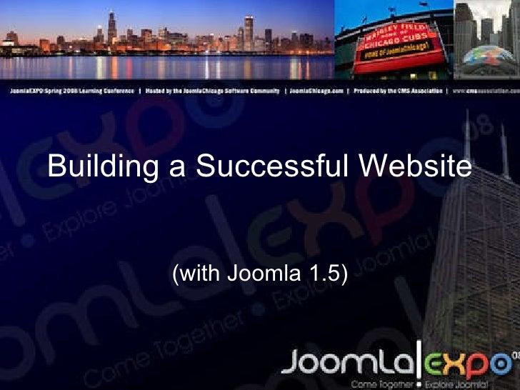 Building a Successful Website (with Joomla 1.5)