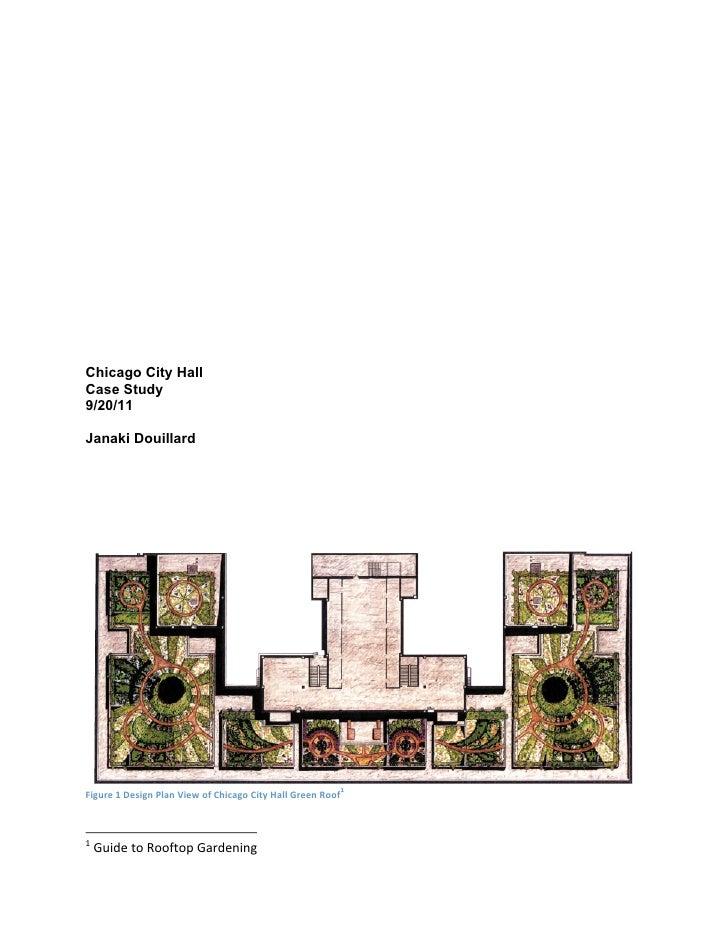 Chicago City HallCase Study9/20/11Janaki Douillard                                                                1       ...