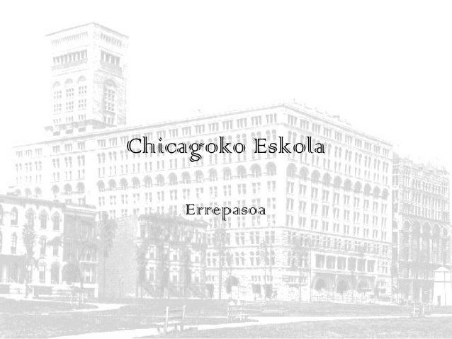 Chicagoko Eskola Errepasoa