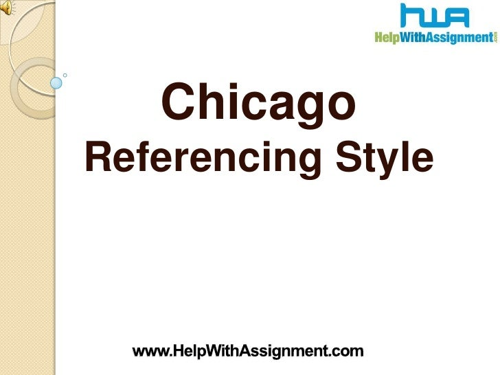 Chicago Referencing Style<br />