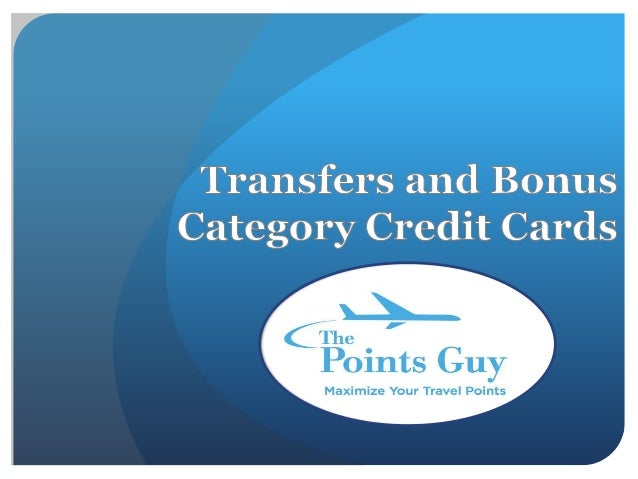 Chicago seminars 2012 Transfers and Bonus Categories