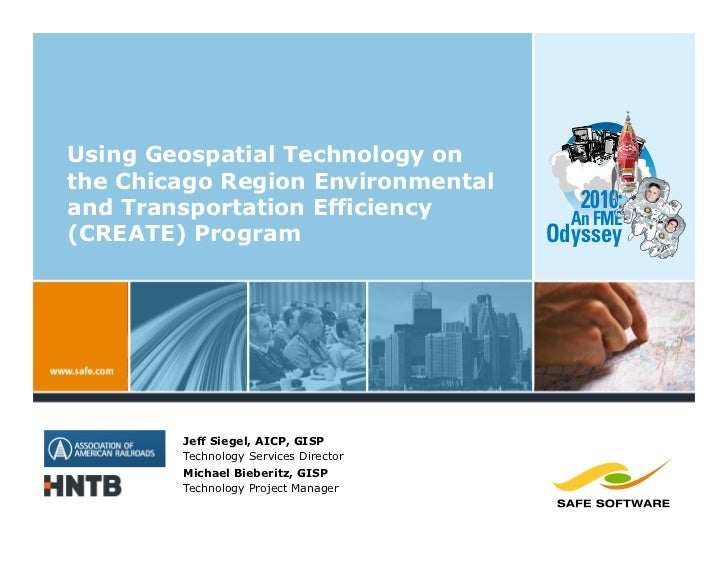 Using Geospatial Technology on the Chicago Region Environmental and Transportation Efficiency             2010:           ...