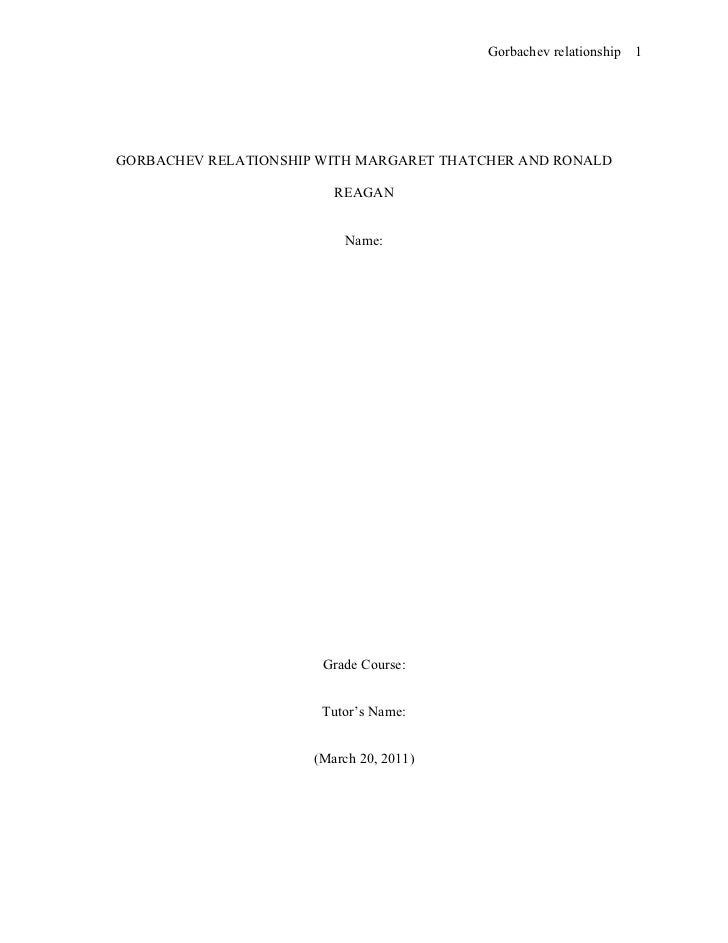 Chicago style research paper   gorbachev relationship with margaret thatcher and ronald regan
