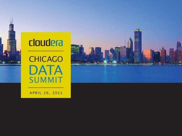 Chicago Data Summit: Cloudera's Distribution including Apache Hadoop & Cloudera Enterprise