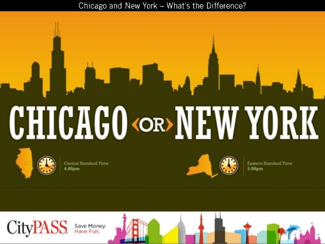 Chicago vs New York - What is the difference?