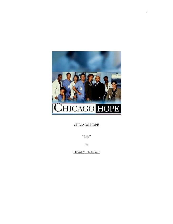 """1CHICAGO HOPE      """"Life""""       byDavid M. Tetreault"""