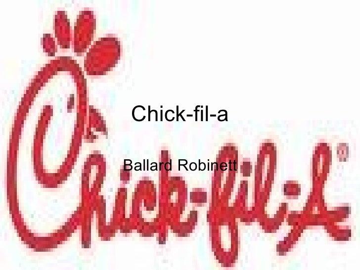 Chick-fil-a Ballard Robinett