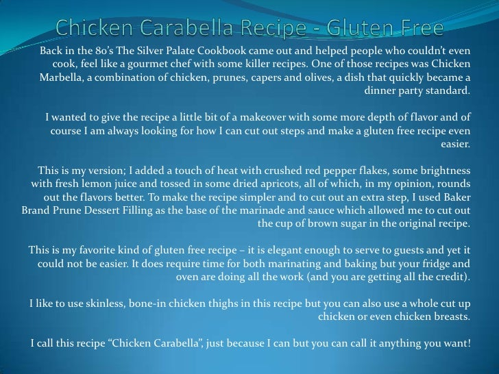Chicken Carabella Recipe - Gluten Free<br />Back in the 80's The Silver Palate Cookbook came out and helped people who cou...