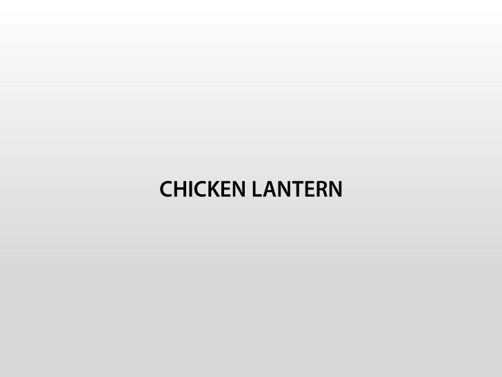 CHICKEN LANTERN<br />