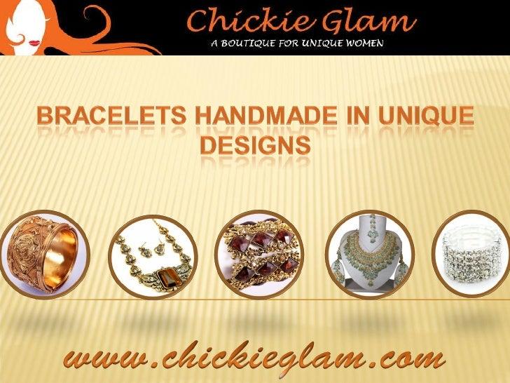 Bracelets handmade in unique designs