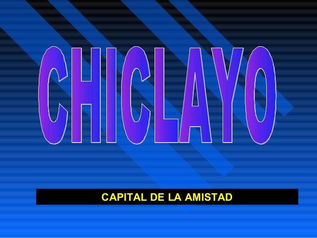 CAPITAL DE LA AMISTAD