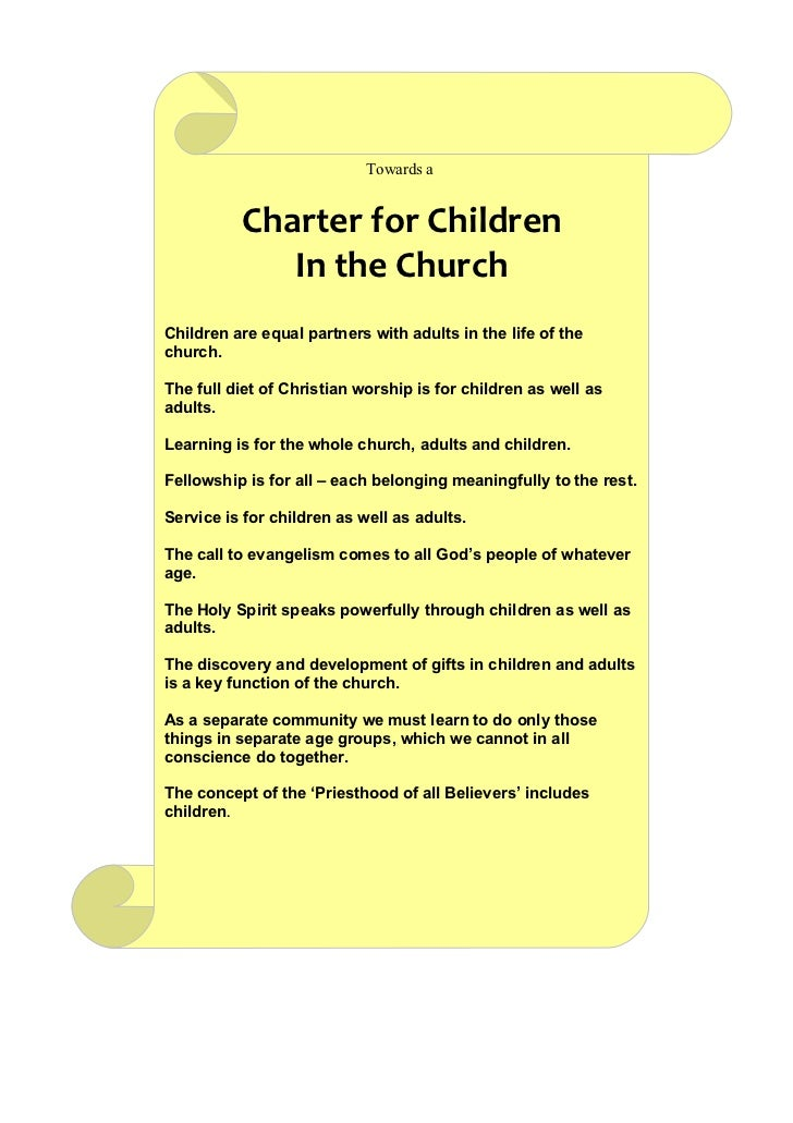 Towards a          Charter for Children             In the ChurchChildren are equal partners with adults in the life of th...