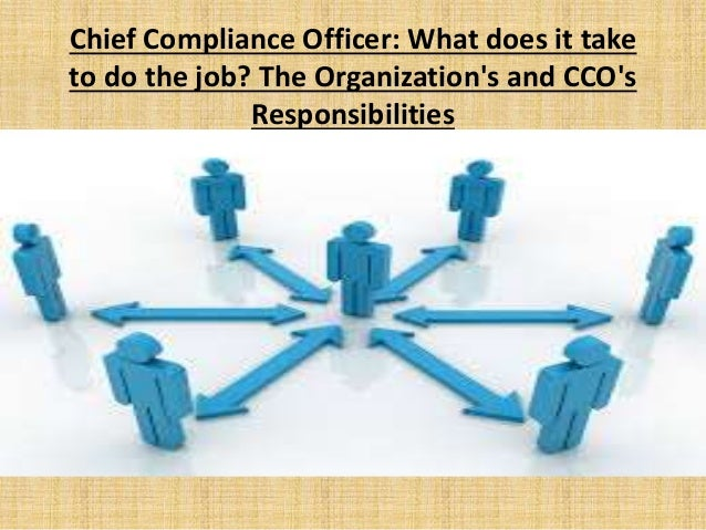 Chief compliance officer what does it take to do the job - Compliance officer position description ...