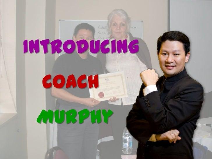 Introducing CoachMurphy<br />
