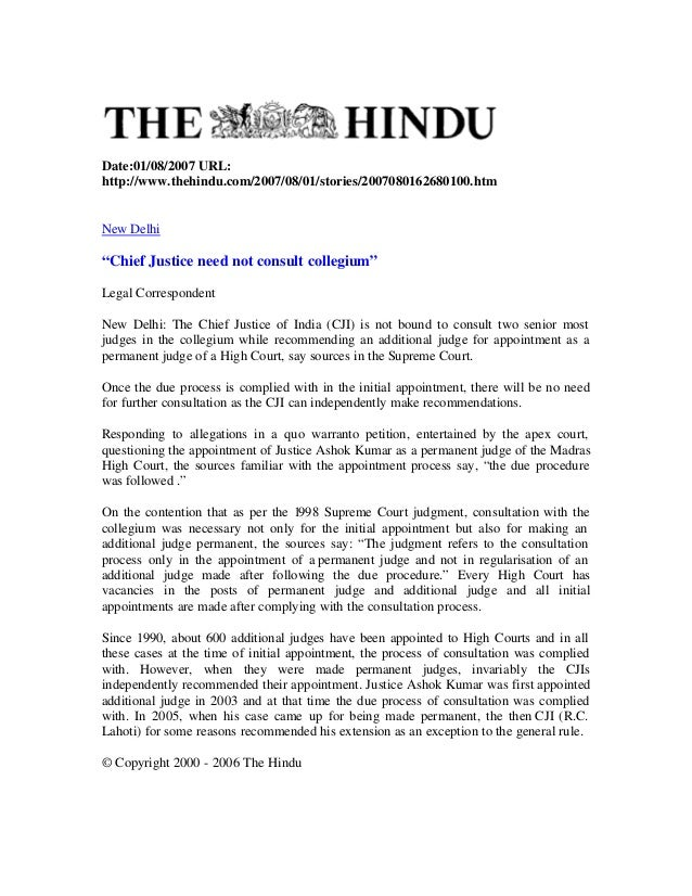 """Date:01/08/2007 URL:http://www.thehindu.com/2007/08/01/stories/2007080162680100.htmNew Delhi""""Chief Justice need not consul..."""