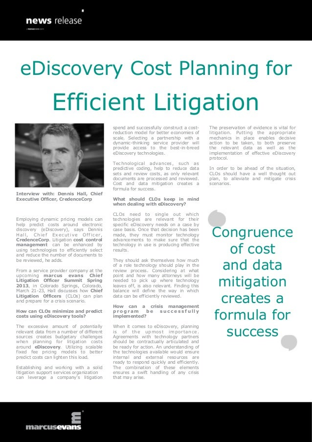 eDiscovery Cost Planning for Efficient Litigation -  Interview: Dennis Hall, CredenceCorp - Chief Litigation Officer Summit