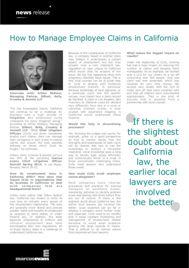 How to Manage Employee Claims in California  Interview with: Arthur McKeon, Managing Partner, Gilbert, Kelly, Crowley & Je...